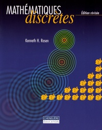 Kenneth H. Rosen - Mathématiques discrètes.