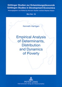 Kenneth Harttgen - Empirical Analysis of Determinants, Distribution and Dynamics of Poverty.