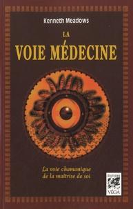La voie médecine - La voie chamanique de la maîtrise de soi.pdf