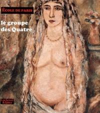 Ecole de Paris. Le groupe des Quatre.pdf