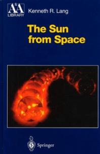 Kenneth-R Lang - The Sun from Space.