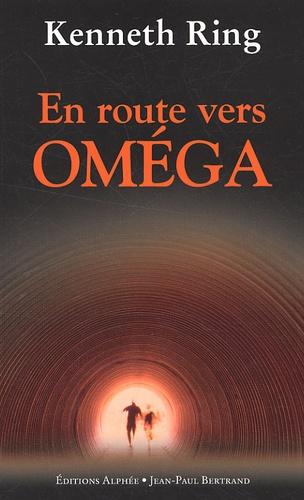 Kenneth Ring - En route vers Oméga.