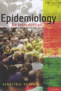 Kenneth Rothman - Epidemiology - An Introduction.