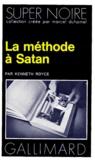 Kenneth Royce - La Méthode à Satan.