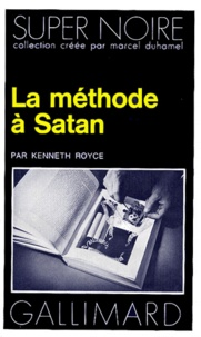 Kenneth Royce - La Méthode à Satan.