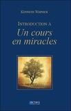 Kenneth Wapnick - Introduction à Un cours en miracles.