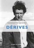 Kenneth White - Dérives.
