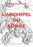Kenneth White - L'archipel du songe - Voyage transcendantal parmi les petites îles de l'Atlantique tropical.