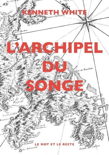 L'archipel du songe. Voyage transcendantal parmi les petites îles de l'Atlantique tropical