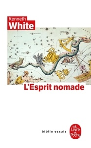 Kenneth White - L'Esprit nomade.