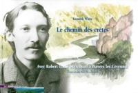 Le chemin des crêtes - Avec Robert Louis Stevenson à travers les Cévennes.pdf