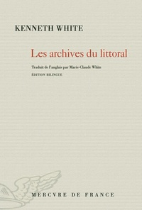 Kenneth White - Les archives du littoral.