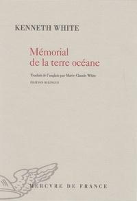 Kenneth White - Mémorial de la terre océane.