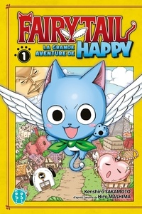 Kenshirô Sakamoto - Fairy Tail - La grande aventure de Happy T01.