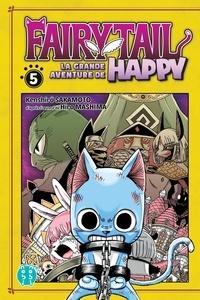 Kenshiro Sakamoto - Fairy Tail - La grande aventure de Happy Tome 5 : .