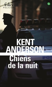 Kent Anderson - Chiens de la nuit.