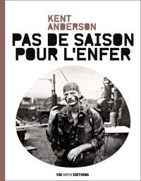 Kent Anderson - Pas de saison pour l'enfer.