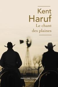 Kent Haruf et Benjamin Legrand - Pavillons Poche  : Le Chant des plaines.