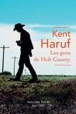 Kent Haruf - Les gens de Holt County.