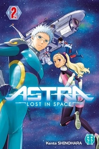 Kenta Shinohara - Astra - Lost in space Tome 2 : .