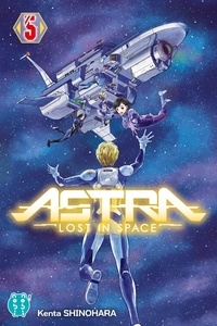 Kenta Shinohara - Astra - Lost in space Tome 5 : .