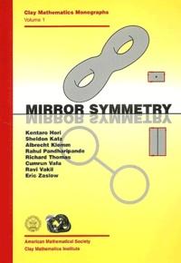 Kentaro Hori et Sheldon Katz - Mirror symmetry.