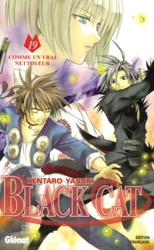 Kentaro Yabuki - Black Cat Tome 19 : .