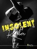 Kentin Jarno - Insolent rider Tome 2 : .