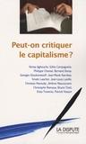 Kenza Aghouchy et Gilles Campagnolo - Peut-on critiquer le capitalisme ?.