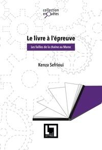 Kenza Sefrioui - Le livre à l'épreuve - Les failles de la chaîne au Maroc.