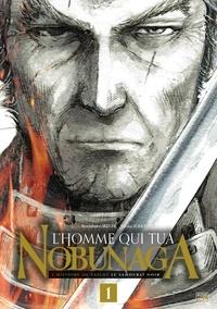 Kenzaburo Akechi et Yutaka Todo - L'homme qui tua Nobunaga Tome 1 : .