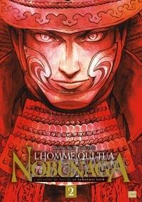 Kenzaburo Akechi et Yutaka Todo - L'homme qui tua Nobunaga Tome 2 : .