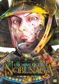 Kenzaburo Akechi et Yutaka Todo - L'homme qui tua Nobunaga Tome 4 : .