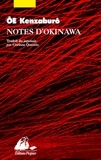 Kenzaburô Oé - Notes d'Okinawa.