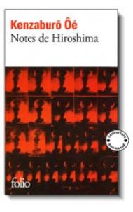 Kenzaburô Oé - Notes de Hiroshima.