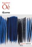 Kenzaburô Oé - Oeuvres.