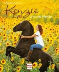 Kenzie Dysli und die Pferde.