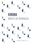 Kerangal maylis De - Kiruna.