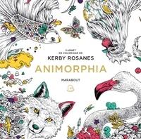 Téléchargements gratuits de manuels en ligne Animorphia  - Carnet de coloriage FB2 CHM par Kerby Rosanes (Litterature Francaise)