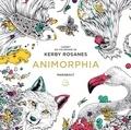 Kerby Rosanes - Le petit livre de coloriage : Animorphia.