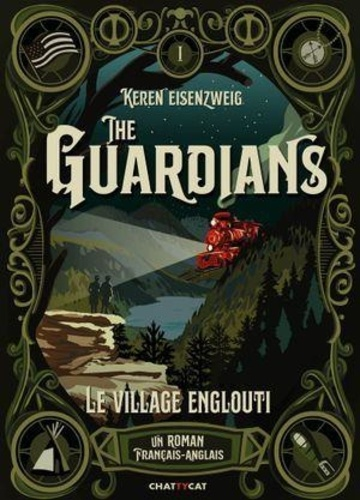 The Guardians Tome 1 Le village englouti