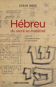 Keren Mock - Hébreu du sacré au maternel.