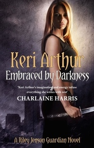 Keri Arthur - Embraced By Darkness - Number 5 in series.