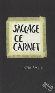 Keri Smith - Saccage ce carnet.