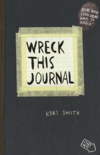 Keri Smith - Wreck this journal.