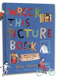 Keri Smith - Wreck this picture book /anglais.