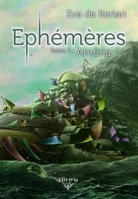 Kerlan eva De - Ephémères T3 - Amëria.