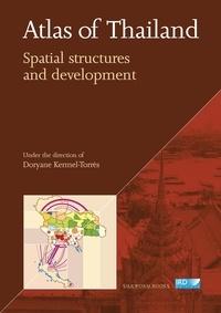 Kermel-torres D. - Atlas of thailand. spatial structures and development.