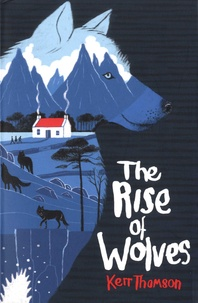 Kerr Thomson - The Rise of Wolves.