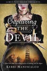 Kerri Maniscalco - Capturing the Devil.
